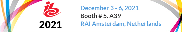 IBC 2021, Booth # 5. A39> </div> <table class=